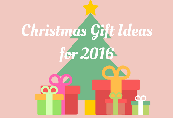 Christmas Gift Ideas for 2016.png